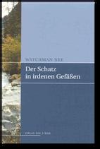Watchman Nee: Der Schatz in irdenen Gefäßen