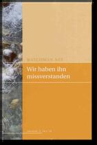 Watchman Nee: Wir haben ihn missverstanden