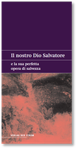 Il nostro Dio Salvatore e la sua perfetta opera di salvezza