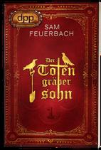 Der Totengräbersohn Buch 1