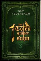 Der Totengräbersohn Buch 3