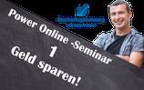 Power-Online-Seminar 1 - Geld sparen beim Online-Marketing