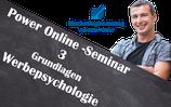 Power-Online-Seminar 3 - Grundlagen der Werbepsychologie im Internet