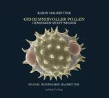 Geheimnisvoller Pollen - Genießen statt Niesen