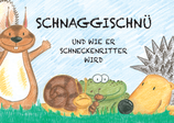 """""""SchnaggiSchnü"""" Bilderbuch"""