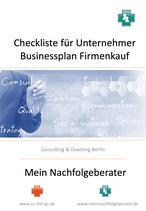 Checkliste zur Erstellung eines Businessplans zum Kauf einer Firma oder für die Darlehensbeantragung bei einer Bank