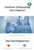 Checkliste für KMU-UNternehmer: Tiefenprüfung bei Firmen (Due Diligence) vor dem Kauf