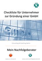 Checkliste zur Gründung einer GmbH und wertvolle Unterlagen