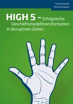 HIGH 5 -  Erfolgreiche Geschäftsmodelltransformation in disruptiven Zeiten