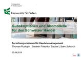 Subskriptionen und Abomodelle für den Schweizer Handel 2019