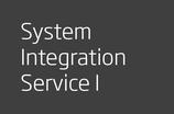 System Integration Service I