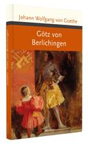 Johann Wolfgang von Gothe, Götz von Berlichingen