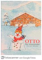 Hodel Tosca / Imbach Rolf, OTTO - Der Schneewichtel