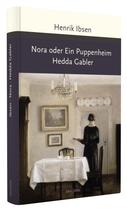 Ibsen Henrik, Nora oder Ein Puppenheim / Hedda Gabler