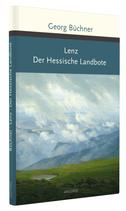 Georg Büchner, Lenz / Der Hessische Landbote