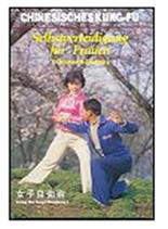 Selbstverteidigung für Frauen - Chinesisches Kung-Fu