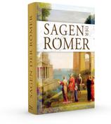 Erich Ackermann, Die Sagen der Römer
