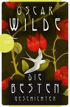 Oscar Wilde, Die besten Geschichten