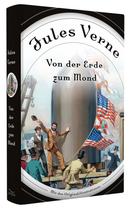 Jules Verne, Von der Erde zum Mond