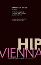 Magazin: Hip Vienna - To Russia with love. Season Eight - 2014.