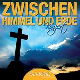 """Chor """"ThinkBIG"""" - Zwischen Himmel und Erde"""