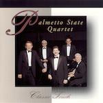 Palmetto State Quartet - Classic Touch