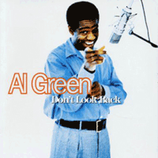 Al Green - Don't Look Back