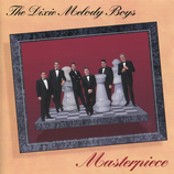 Dixie Melody Boys - Masterpiece