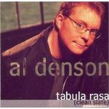 Al Denson - Tabula rasa