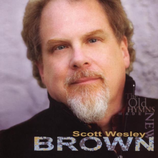 Scott Wesley Brown - The Old Hymns Made New