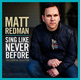Matt Redman - Sing Like Never Before