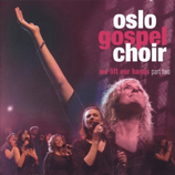 Oslo Gospel Choir - We Lift Our Hands Part Two