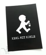 """Postkarte """"Kerl mit Kohle"""""""