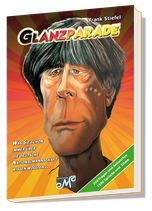 GLANZPARADE - HARDCOVER