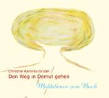 """CD Meditation """"Den Weg in Demut gehen"""""""