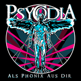 Psycodia - Als Phönix aus dir - CD LP