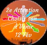 "210212 - 2e Attention ""Choisir son À Venir"""