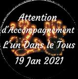 """210119 - Attention d'Accompagnement """"L'Un dans le Tous"""""""