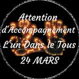 """210324 - Attention d'Accompagnement """"L'Un dans le Tous"""""""