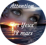 "210318 - Attention ""Les Yeux"""