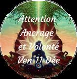 """201211 - Attention """"Ancrage & Volonté"""""""