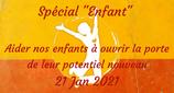 """210121 - Spécial """"Enfant"""" - Aider nos enfants à ouvrir la porte de leur potentiel nouveau ..."""