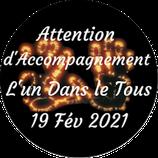 """210219 - Attention d'Accompagnement """"L'Un dans le Tous"""""""