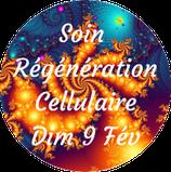 200209 - Soin de Régénération Cellulaire, Dim 9 Fév