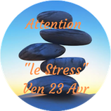 "210423 - Attention ""le Stress"""