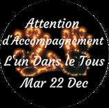 """201222 - Attention d'Accompagnement """"L'Un dans le Tous"""""""