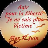 """200617 - Soin Agir pour la Liberté """"Je ne suis plus Victime"""""""