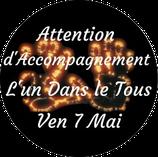"""210507 - Attention d'Accompagnement """"L'Un dans le Tous"""""""