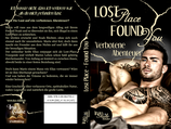 Lost Place ~ Found You - Verbotene Abenteuer
