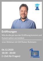 Webinar 06.12.2020: Eröffnungen